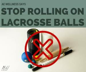 Stop Rolling on Lacrosse Balls