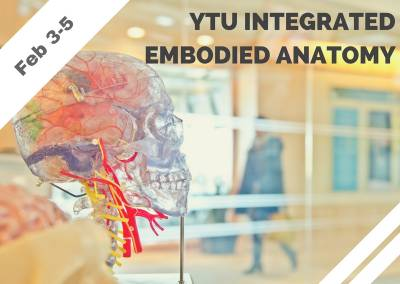Feb 3-5 – YTU Integrated Embodied Anatomy (Poulsbo, WA)