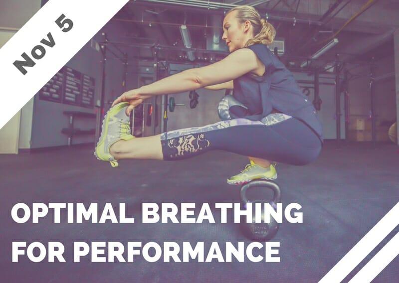 Nov 5 – Optimal Breathing for Performance (Torrance, CA)