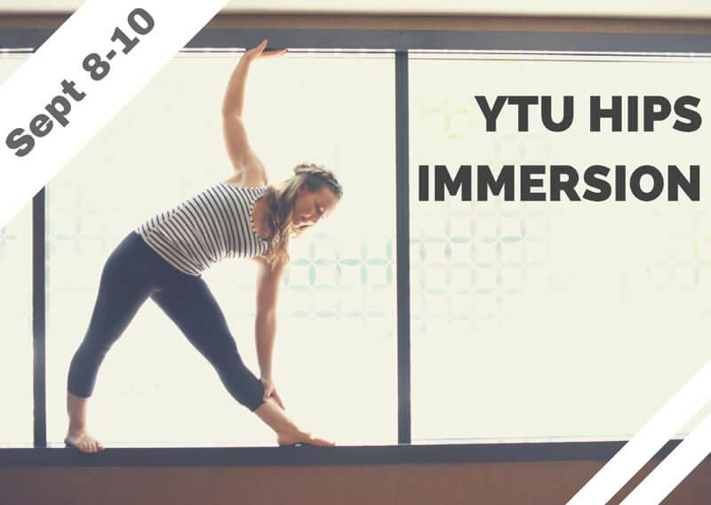 Sept 8-10 – YTU Hips Immersion (Playa Vista, CA)