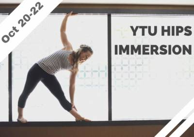 Oct 20-22 – YTU Hips Immersion (Poulsbo, WA)