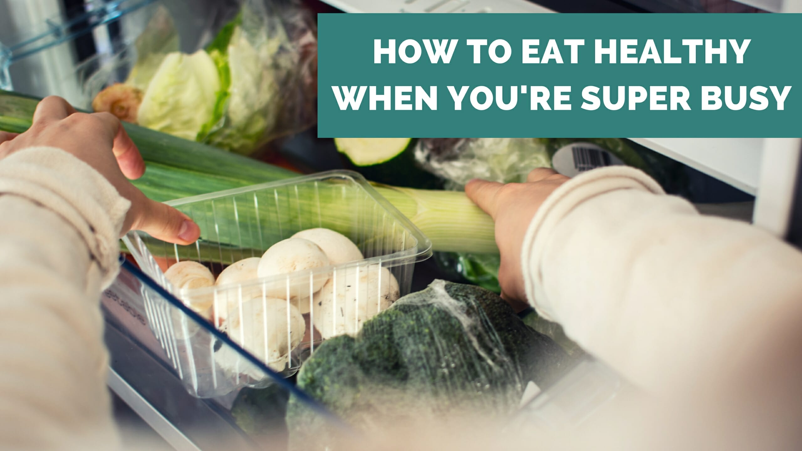 How to eat healthy when youre super busy ae wellness ccuart Images