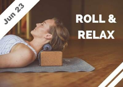 Jun 23 – Roll + Relax (Glendale, CA)
