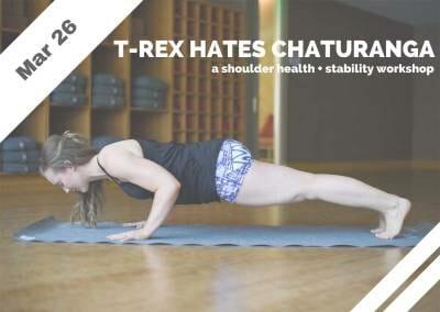 Mar 26 – T-Rex Hates Chaturanga (Glendale, CA)