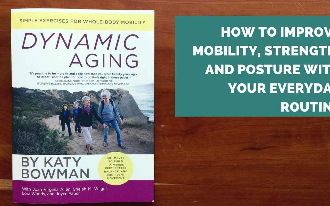 Are you Aging Dynamically? Dynamic Aging Book Review
