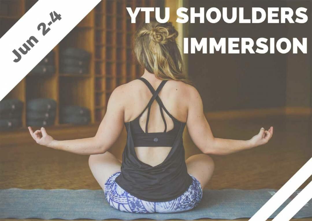 June 2-4 – YTU Shoulders Immersion (Tarzana, CA)