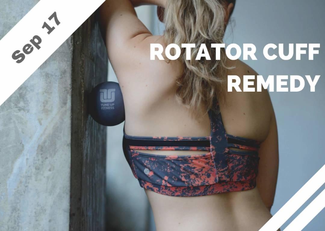 Sep 17 – Rotator Cuff Remedy (Brea, CA)