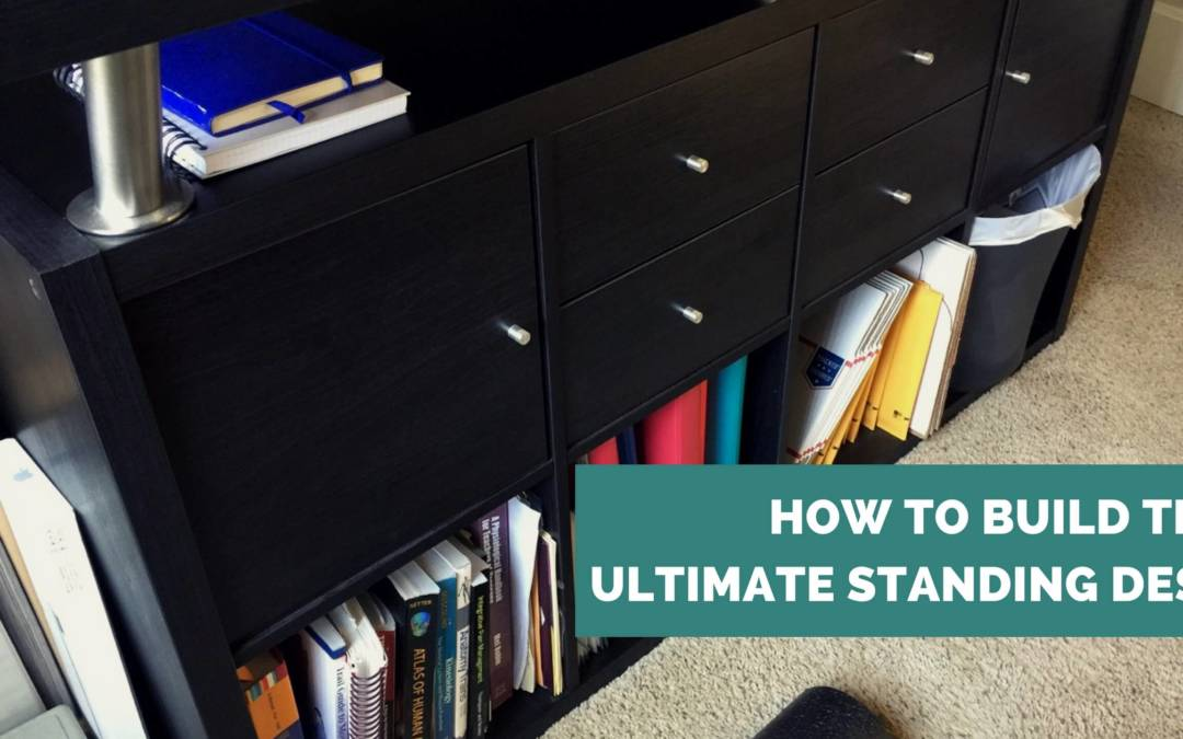 How to Build the Ultimate Standing Desk