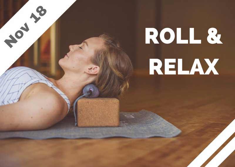 Nov 18 – Roll + Relax (Glendale, CA)
