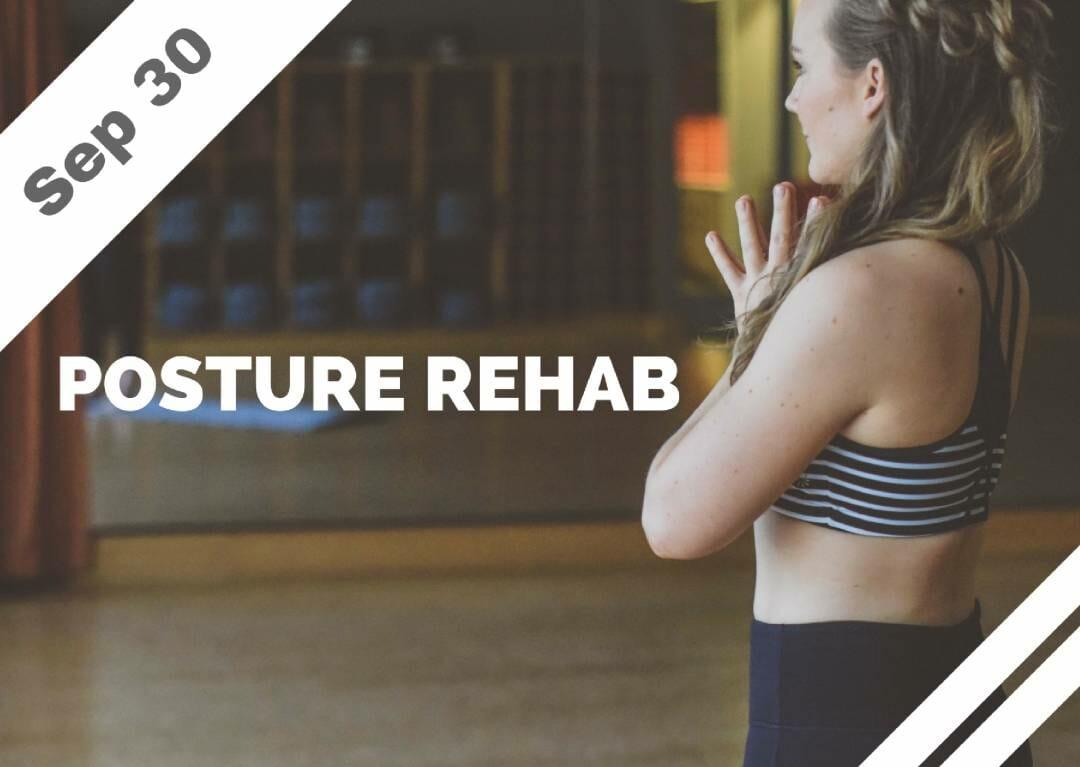 Sep 30 – Posture Rehab (Glendale, CA)