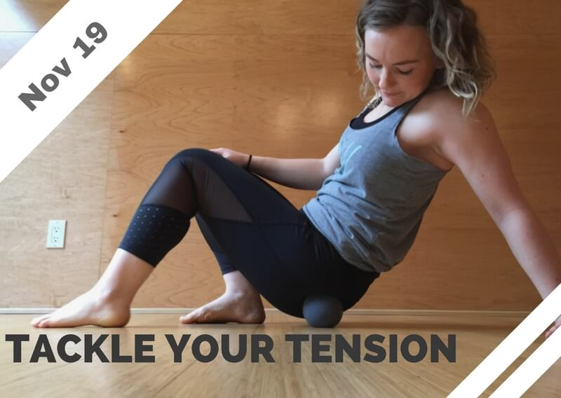 Nov 19 – Tackle Your Tension: Total Body Treatment (Brea, CA)