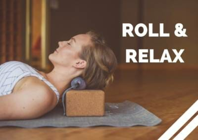 Roll + Relax