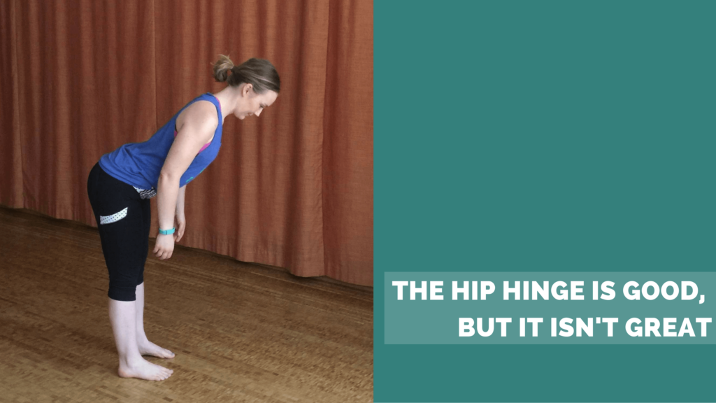 the hip hinge is good, but it isn't great ae wellness spine health exercises