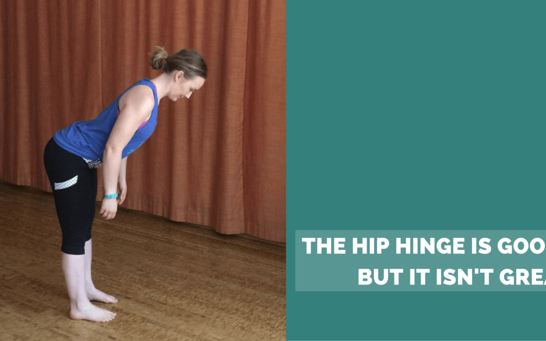 The hip hinge is good, but it isn't great