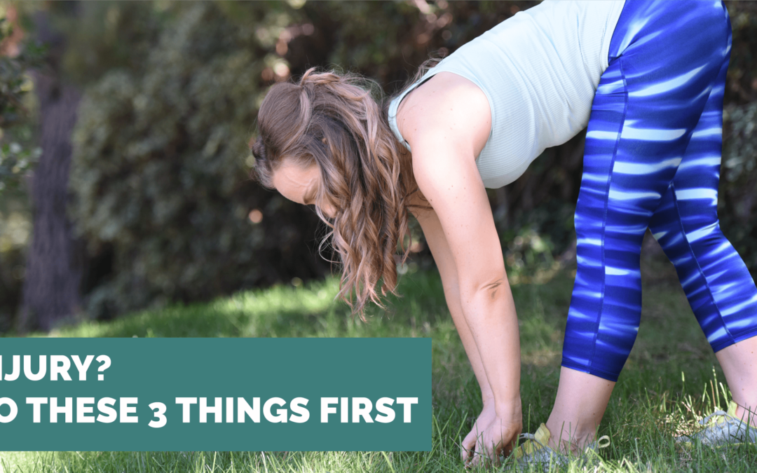 Injury? Make sure you do these 3 things first