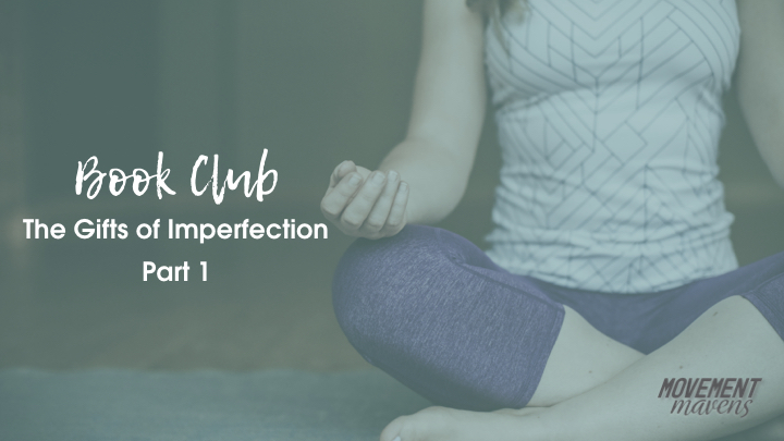 October Book Club – The Gifts of Imperfection