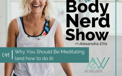 045 Why You Should Be Meditating (and how to do it)