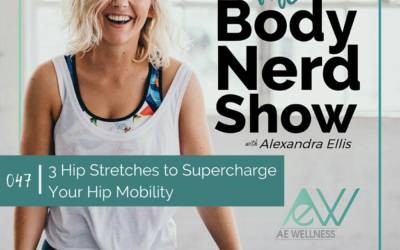 047 3 Hip Stretches to Supercharge Your Hip Mobility