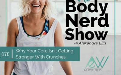 070 Why Your Core Isn't Getting Stronger With Crunches