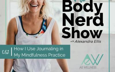 082 How I Use Journaling in My Mindfulness Practice