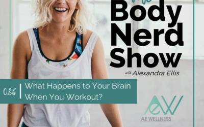086 What Happens to Your Brain When You Workout?