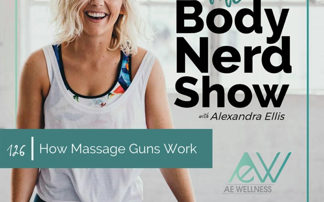 126 How Massage Guns Work