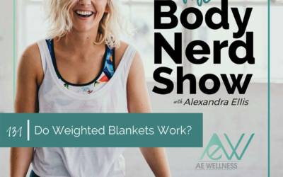 131 Do Weighted Blankets Work?